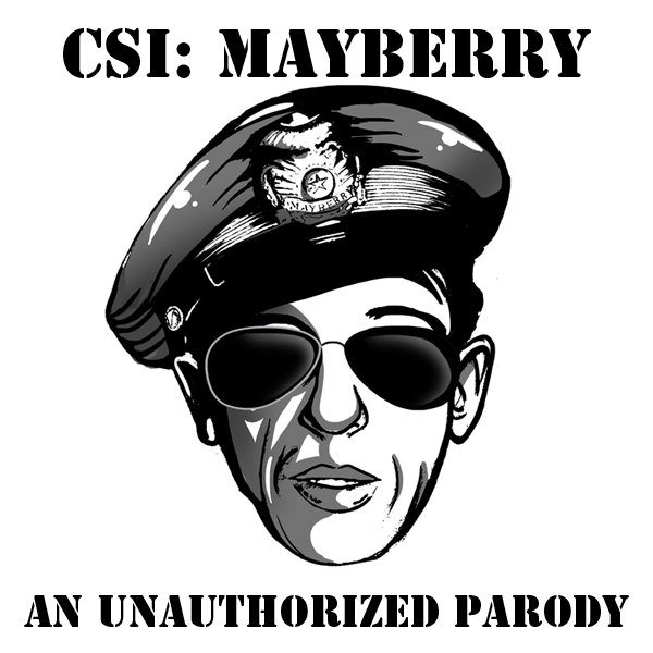 CSI Mayberry Show Graphic